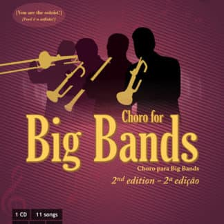 Choro for Big Bands (2nd edition)